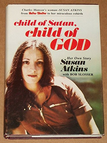 CHILD OF SATAN, CHILD OF GOD