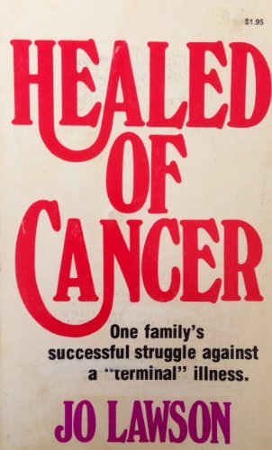 Healed of Cancer: Lawson, Jo