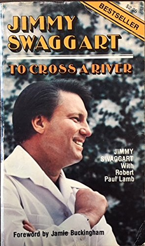 To Cross a River: Swaggart, Jimmy