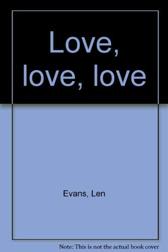 Love, love, love: Evans, Leonard