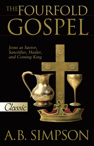 9780882703367: A B Simpson: The Fourfold Gospel (Pure Gold Classics)