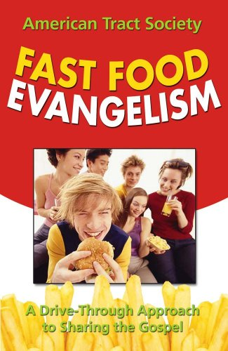 9780882703411: Fast Food Evangelism: A Drive-Thru Approach to Sharing Christ
