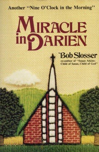 Miracle in Darien: Bob Slosser