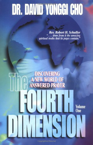 9780882703800: The Fourth Dimension: Discovering a New World of Answered Prayer: v. 1