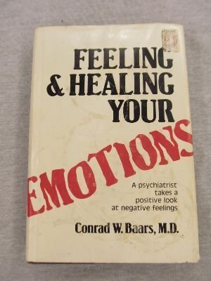 9780882703848: Feeling and Healing Your Emotions