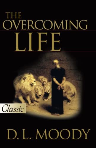 Overcoming Life w/CD (Pure Gold Classics) (0882704001) by D.L. Moody