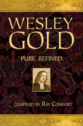 Wesley Gold (0882704087) by Ray Comfort