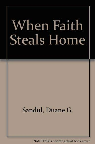 When Faith Steals Home: Duane Sandul