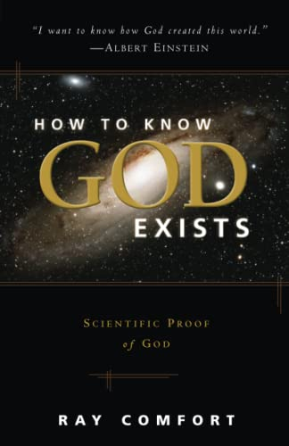 9780882704326: How To Know God Exists: Scientific Proof Of God