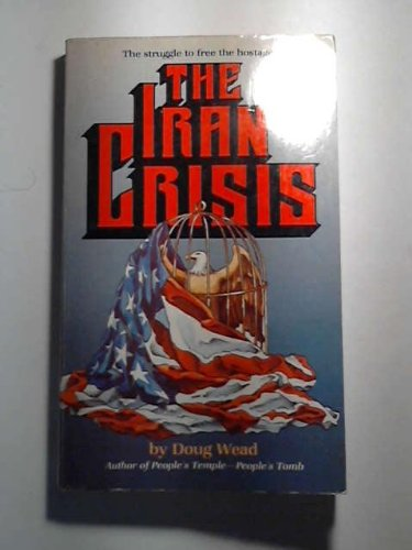9780882704333: The Iran Crisis