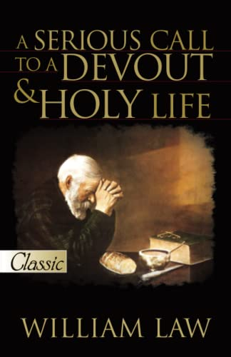 9780882704531: Serious Call To A Devout And Holy Life w/CD (Pure Gold Classics)