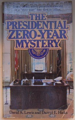 The presidential zero-year mystery: David A Lewis