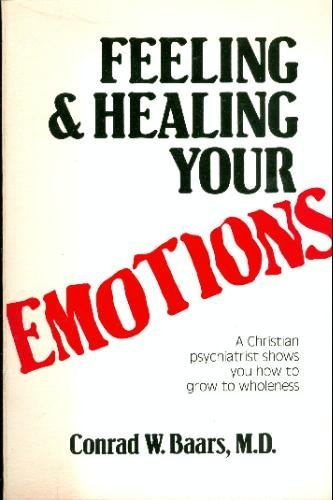 9780882705101: Feeling & Healing Your Emotions