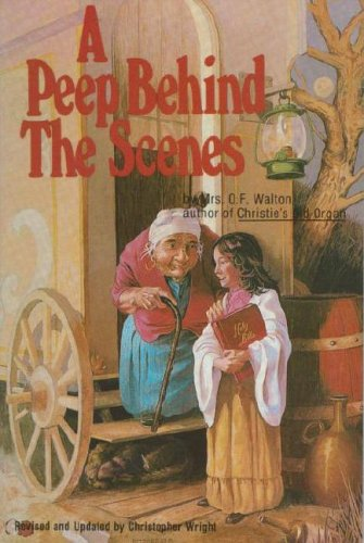 9780882705385: Peep Behind the Scenes (Victorian Classic for Children)