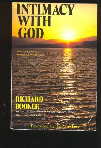 Intimacy With God: Booker, Richard