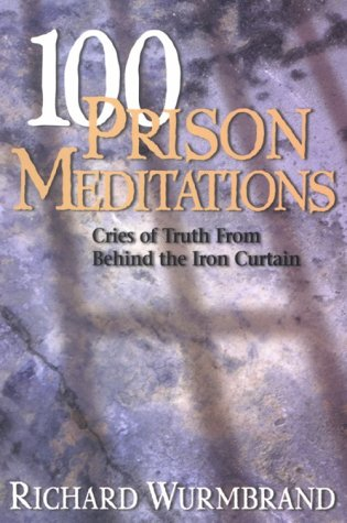 9780882705774: 100 Prison Meditations: Cries of Truth from Behind the Iron Curtain