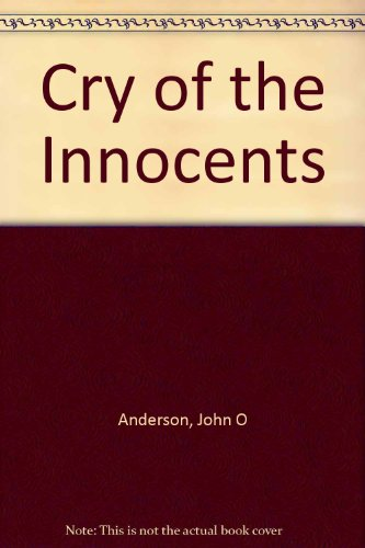 9780882705866: Cry of the Innocents: Abortion and the Race Towards Judgment