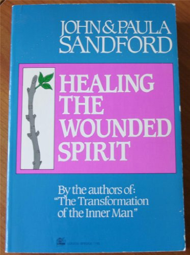 9780882705910: Healing the Wounded Spirit