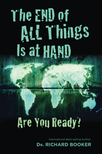 9780882706153: End Of All Things Is At Hand: Are You Ready?