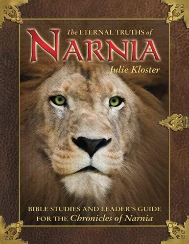 Eternal Truths of Narnia- Bible Study: Julie Kloster