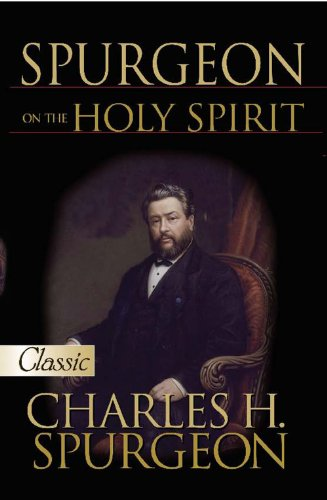 9780882706184: Spurgeon On The Holy Spirit (Pure Gold Classics)