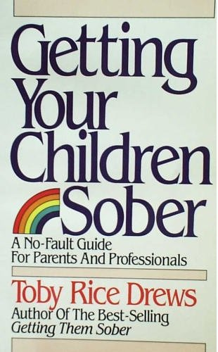 9780882706375: Getting Your Children Sober