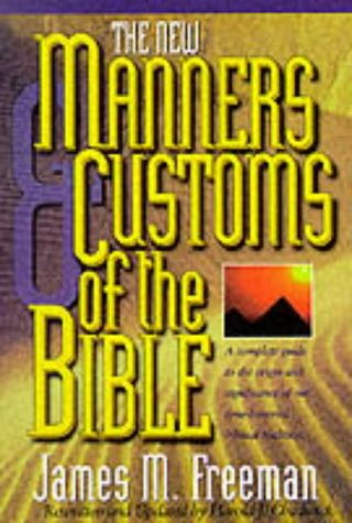 9780882707457 the manners customs of the bible a complete guide to the origin