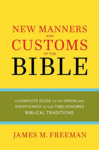 9780882707457: The New Manners and Customs of the Bible (Pure Gold Classics)