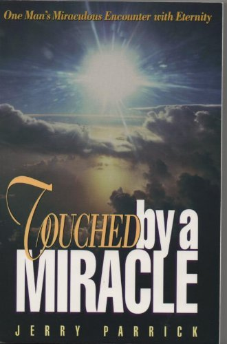9780882707464: Touched by a Miracle