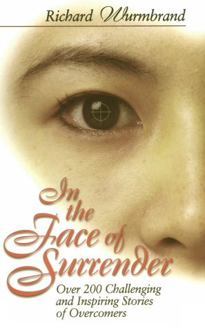 9780882707556: In the Face of Surrender: Over 200 Challenging and Inspiring Stories of Overcomers
