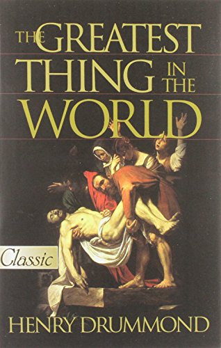 9780882707631: The Greatest Thing in the World ... Love (Classic)