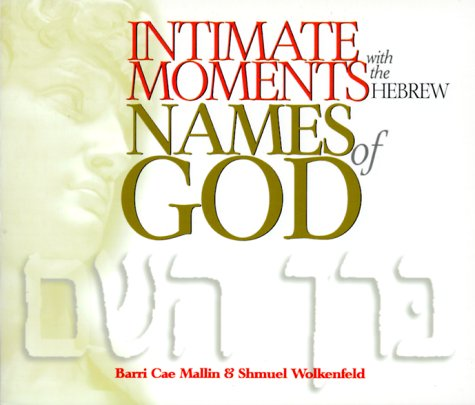 9780882708010: Intimate Moments with the Hebrew Names of God