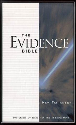 9780882708164: The Evidence Bible: Irrefutable Evidence for the Thinking Mind