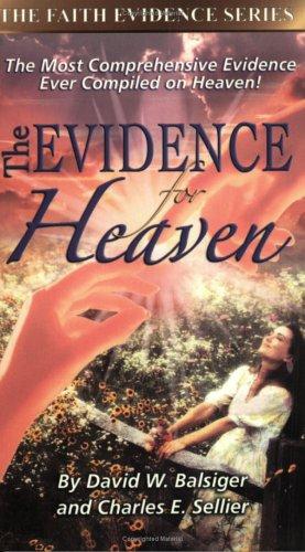 9780882708232: The Evidence for Heaven (The Faith Evidence Series)