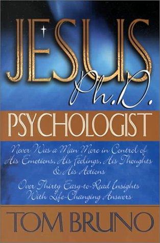 9780882708249: Jesus, Ph.D. Psychologist