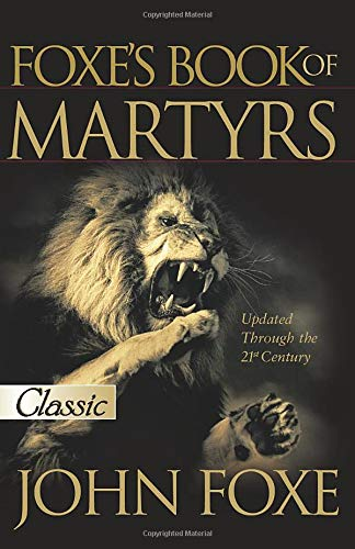 9780882708751: New Foxe's Book of Martyrs: 2000 Years of Martyrdom (Pure Gold Classics)
