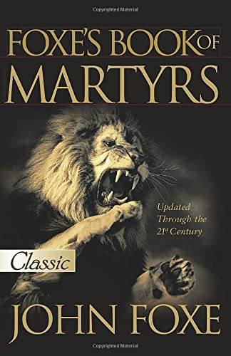9780882708751: Foxe's Book of Martyrs (Pure Gold Classics)