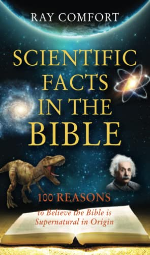 9780882708799: Scientific Facts in the Bible: 100 Reasons to Believe the Bible Is Supernatural in Origin