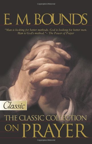 9780882708881: E M Bounds: The Classic Collection On Prayer (Pure Gold Classic)