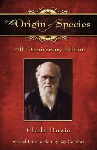 The Origin of Species. 150th Anniversary Edition