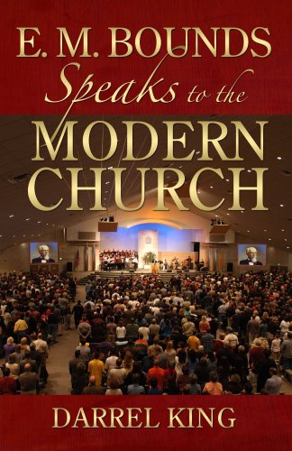 9780882709338: E M Bounds Speaks To The Modern Church