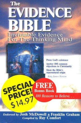 9780882709413: The Evidence Bible: Irrefutable Evidence for the Thinking Mind