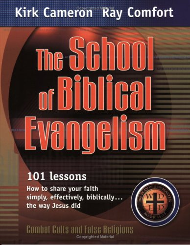 9780882709680: The School of Biblical Evangelism: 101 Lessons: How to Share Your Faith Simply, Effectively, Biblically... the Way Jesus Did