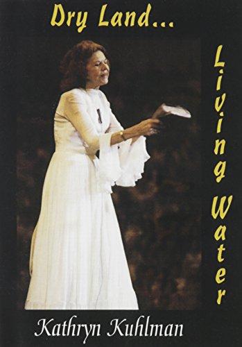 9780882709772: Dry Land...Living Water DVD Kathryn Kuhlman Las Vegas Ministry