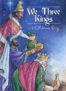 9780882710105: We Three Kings: A Christmas Story