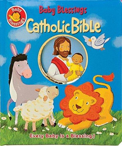 Baby Blessings Catholic Bible: Alice Joyce Davison,
