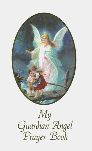 My Guardian Angel Prayer Book Wh