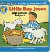 Little Boy Jesus: With Catholic Scripture (Baby Blessings)