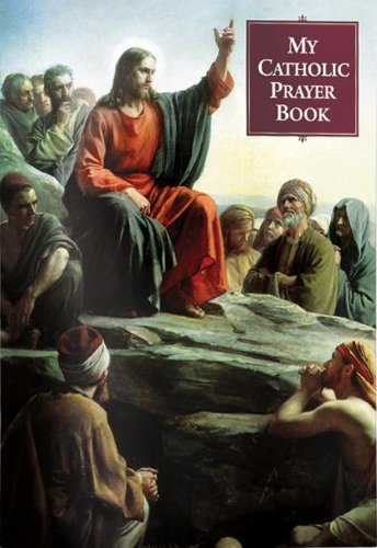 My Catholic Prayer Book (9780882712239) by Victor Hoagland C.P.