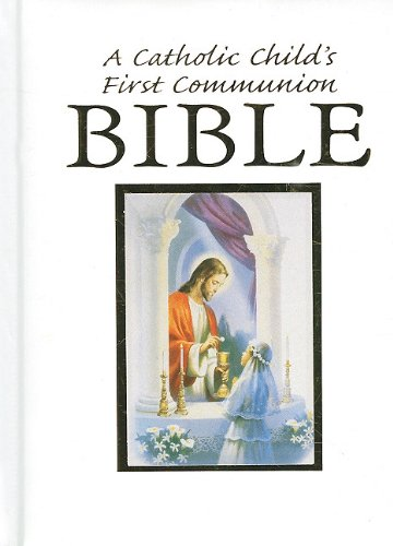 Catholic Child's Traditions First Communion Gift Bible (9780882712550) by Victor Fr Hoagland